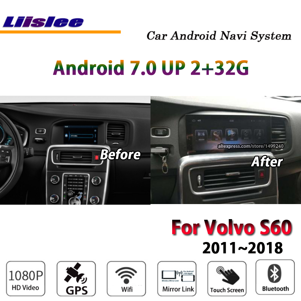 Liislee Car Android 7.0 up 2+32G For Volvo S60 2011~2018 Stereo Radio BT Wifi Carplay GPS Navi Map Navigation System Multimedia