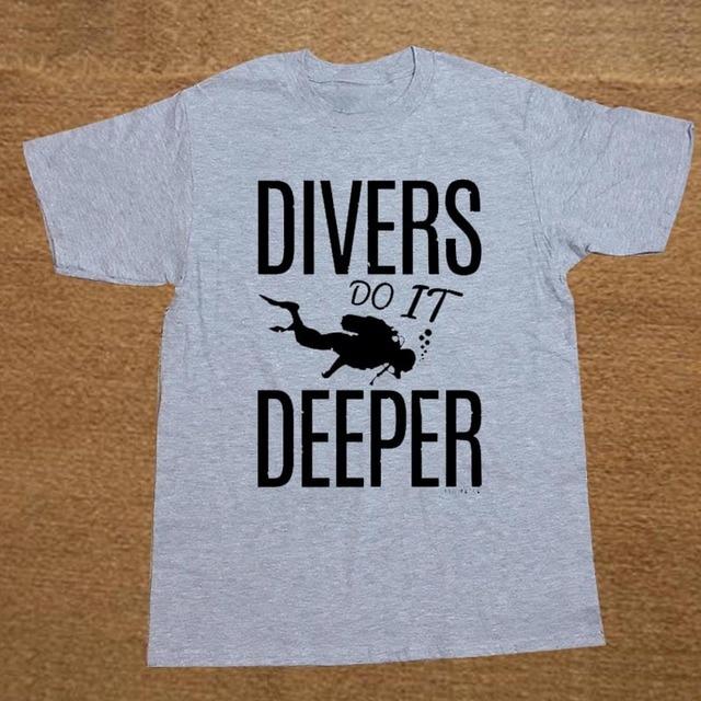 3c7d211177 Divers Do It Deeper Scuba Snorkel Sea Fun Funny T Shirt Tshirt Men Cotton  Short Sleeve T-shirt Top Tees Camiseta