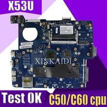 X53U материнская плата PBL60 LA-7322P для ASUS K53U X53U X53B K53B X53BY X53BR K53B Материнская плата ноутбука X53U материнская плата C50/C60 процессор