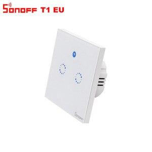 Image 4 - Itead Sonoff T1 EU 2 Gang 1 voie Wifi interrupteur mural sans fil relais de lumière à distance App contrôle tactile Wifi commutateur intelligent travailler avec Alexa