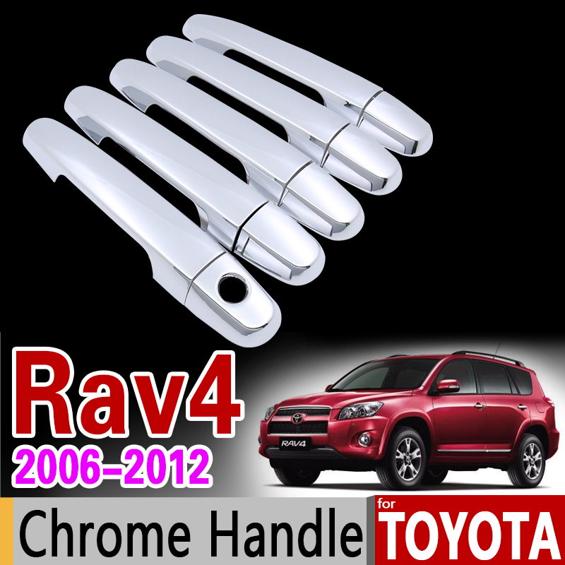 for Toyota RAV4 2006 - 2012 XA30 Chrome Door Handle Cover Trim Set 2007 2008 2009 2010 2011 Car Accessories Stickers Car Styling nitro triple chrome plated abs mirror 4 door handle cover combo