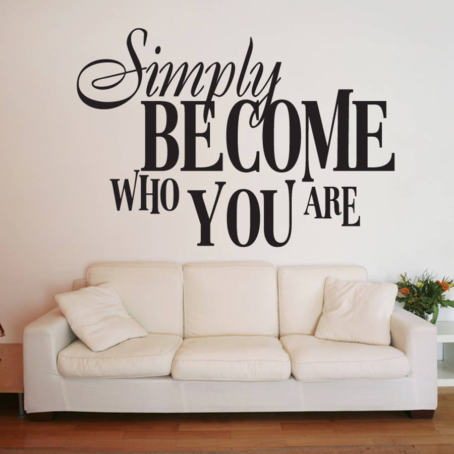 Quotes On Sofa Us 4 98 25 Off Hot Selling Text Decals Inspirational Quotes Simply Become Who You Are Wall Sticker Kids Gifts Sofa Background Decor Za710 In Wall
