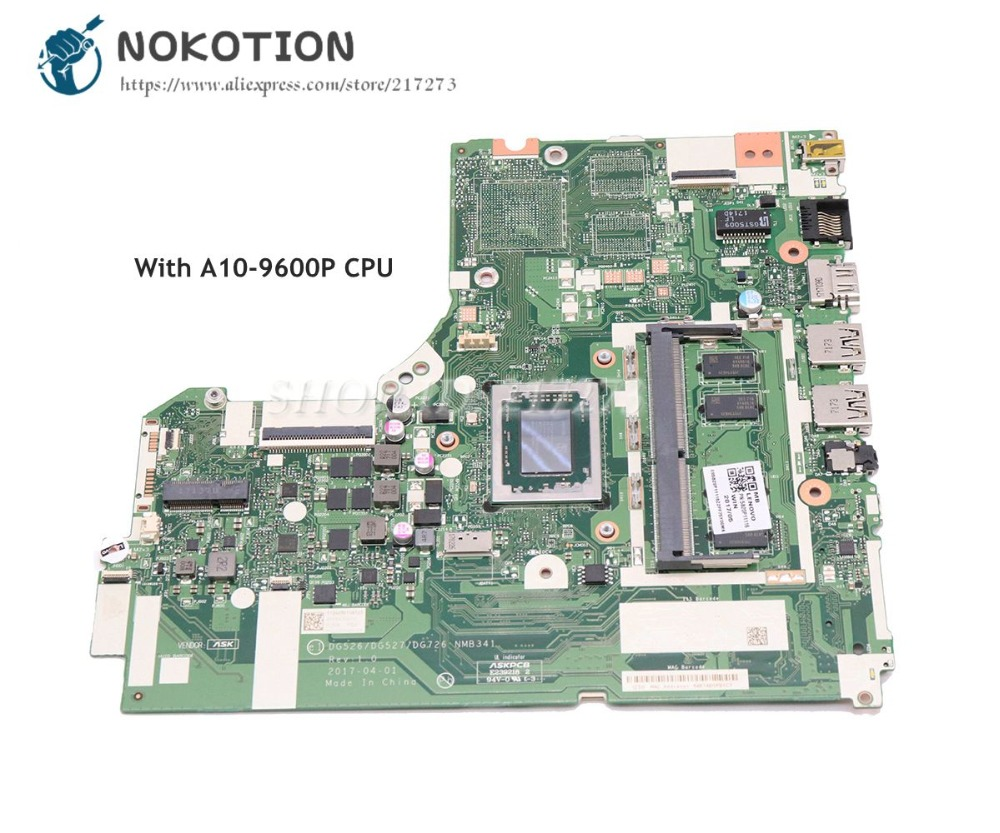 NOKOTION For Lenovo IdeaPad 320-15ABR Laptop Motherboard A10-9600P CPU DG526 DG527 DG726 NMB341 NMB-341 Main BoardNOKOTION For Lenovo IdeaPad 320-15ABR Laptop Motherboard A10-9600P CPU DG526 DG527 DG726 NMB341 NMB-341 Main Board
