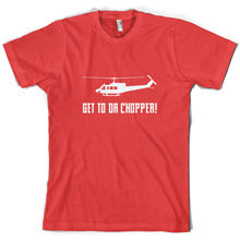 Get To Da Chopper - Mens T-Shirt 10 Colours Funny Meme -HelicopterMenS T-Shirts Summer Style Fashion Swag Men