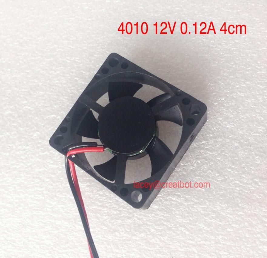 5 pieces/lot CreatBot Original parts fans size 4010 12V 0.12A 4cm for DX printer D600 printer