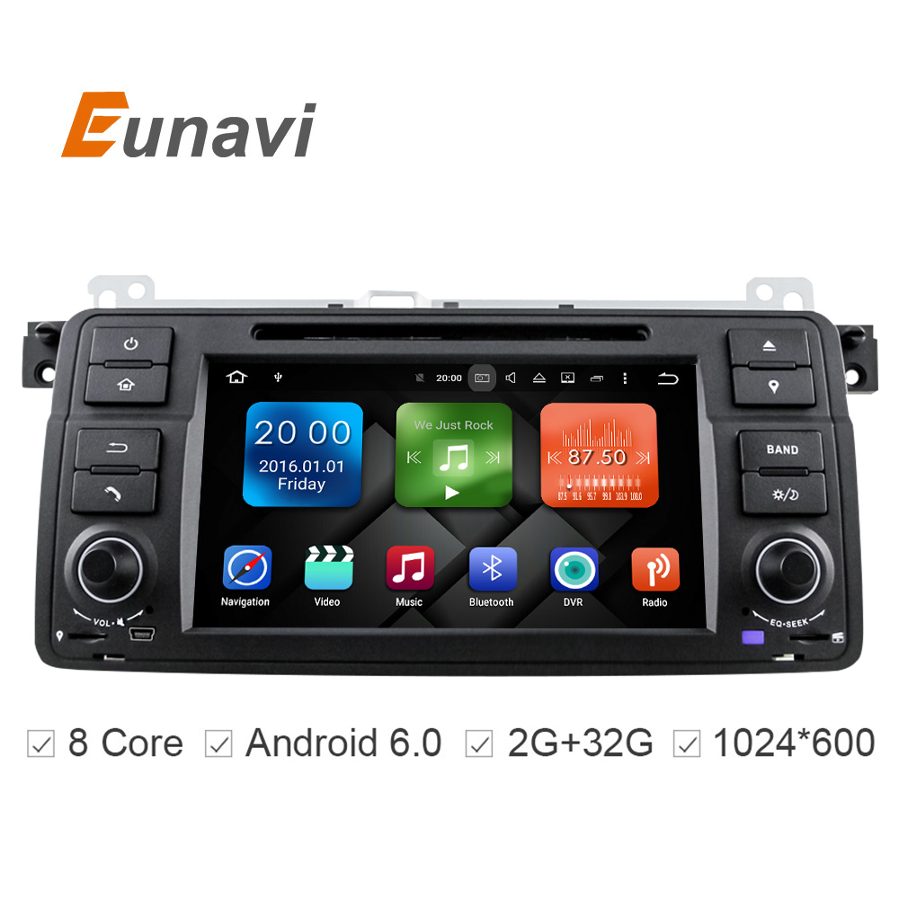 Eunavi HD Octa Core Android 6 0 For BMW E46 M3 Rover 75 Car DVD GPS