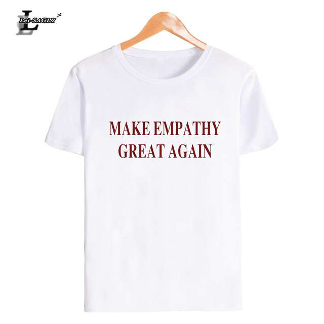 9b410017b Lei SAGLY MAKE EMPATHY GREAT AGAIN T Shirt Casual Cotton Tees Red ...