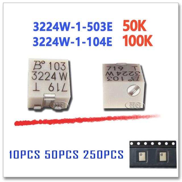 10PCS 50PCS 250PCS 3224W 1 503E 3224W 1 104E 50K 100K Orighinal OHM SMD Trimmer Potentiometer Connector 3224W 3224 503E 104E