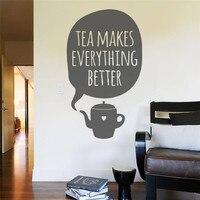 Наклейка на стену винил хуже Чай делает все лучше чашка стены Книги по искусству Дизайн номер дома Спальня Гостиная Кухня декора для дома
