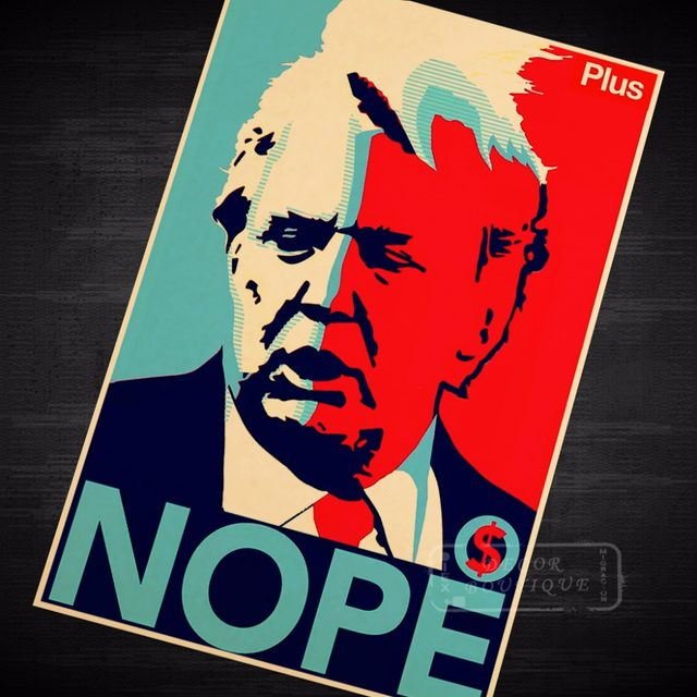 Nope Hair Flying Donald Trump Pop Art Funny Propagada Retro Vintage Decorative Poster DIY Wall Canvas Stickers Posters Home Deco