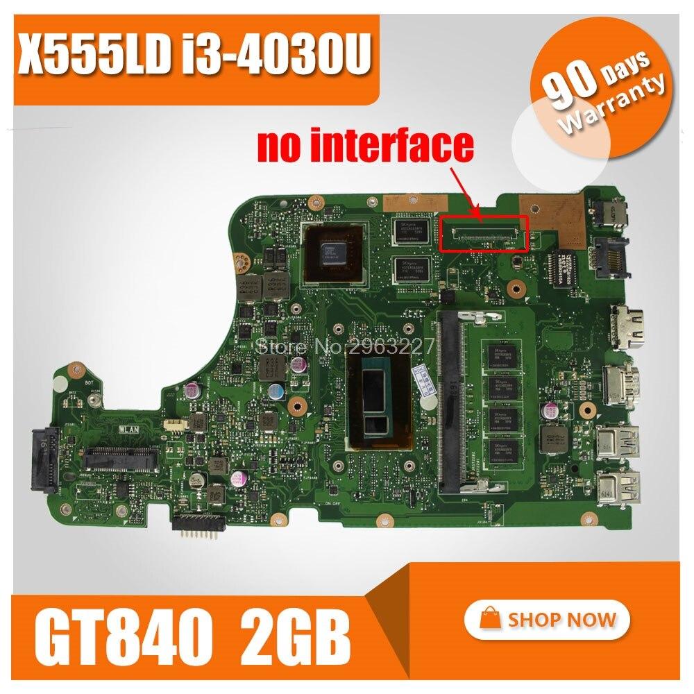 Original New for ASUS X555L X555lD X555LD X555LDB Motherboard REV. 3.1 MAINBOARD W/I3-4030U GT840M 60NB0620-MB3820 100% test цена