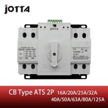Jotta ATS 2P двойной мощность автоматический переключатель передачи 2P автоматический выключатель MCB AC 230 в 16A 20A 25A 32A 40A 50A 63A 80A 125A