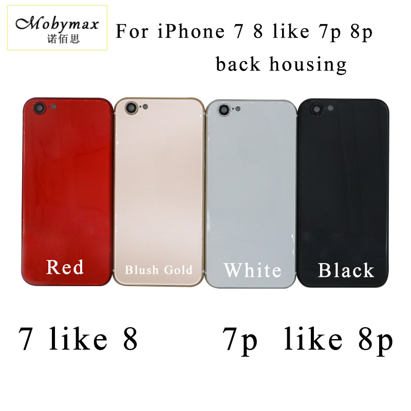 Chassis Back Housing Battery Cover Fundas for iPhone 7 7p like 8 8p back Housing+LOGO&Buttons&Sim Tray+Sticker+Tool