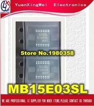 Free Shipping 10PCS MB15E03SLPFV1 G ER 6E1 MB15E03SLPFV1 MB15E03SL E03SL TSSOP16