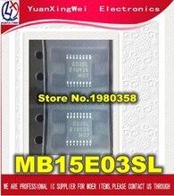 Frete Grátis 10PCS MB15E03SLPFV1 G ER 6E1 MB15E03SLPFV1 MB15E03SL E03SL TSSOP16