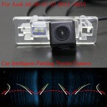 Автомобиль Интеллектуальные Парковка Треки Камеры ДЛЯ Audi A6 S6 A7 S7 2011 ~ 2015/резервное копирование Камера Заднего Вида/Камера Заднего вида/HD CCD
