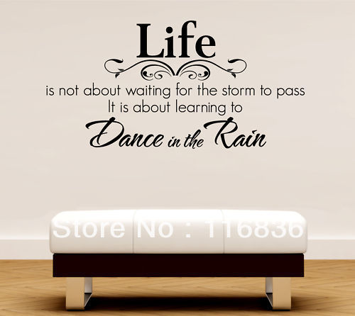 Free Shipping 60x80cm Life Dance In The Rain Quote Lettering Words Wall Art Decal Sticker Decal