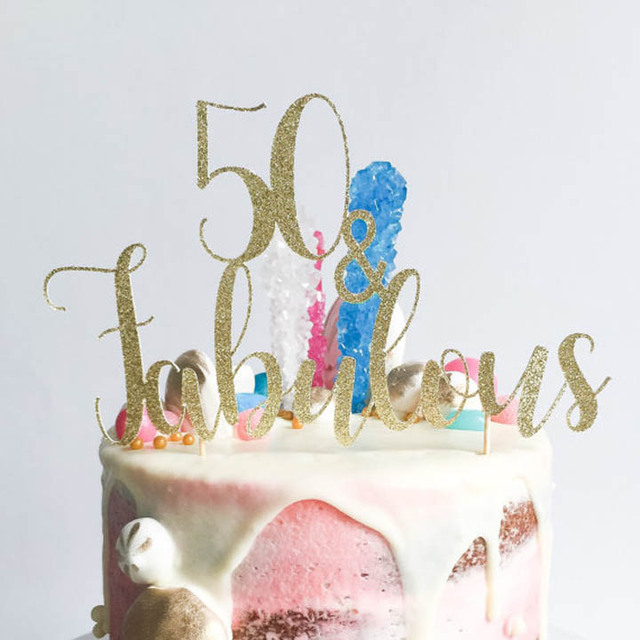 50 and Fabulous cake topper Fifty Birthday Gold Glitter Topper