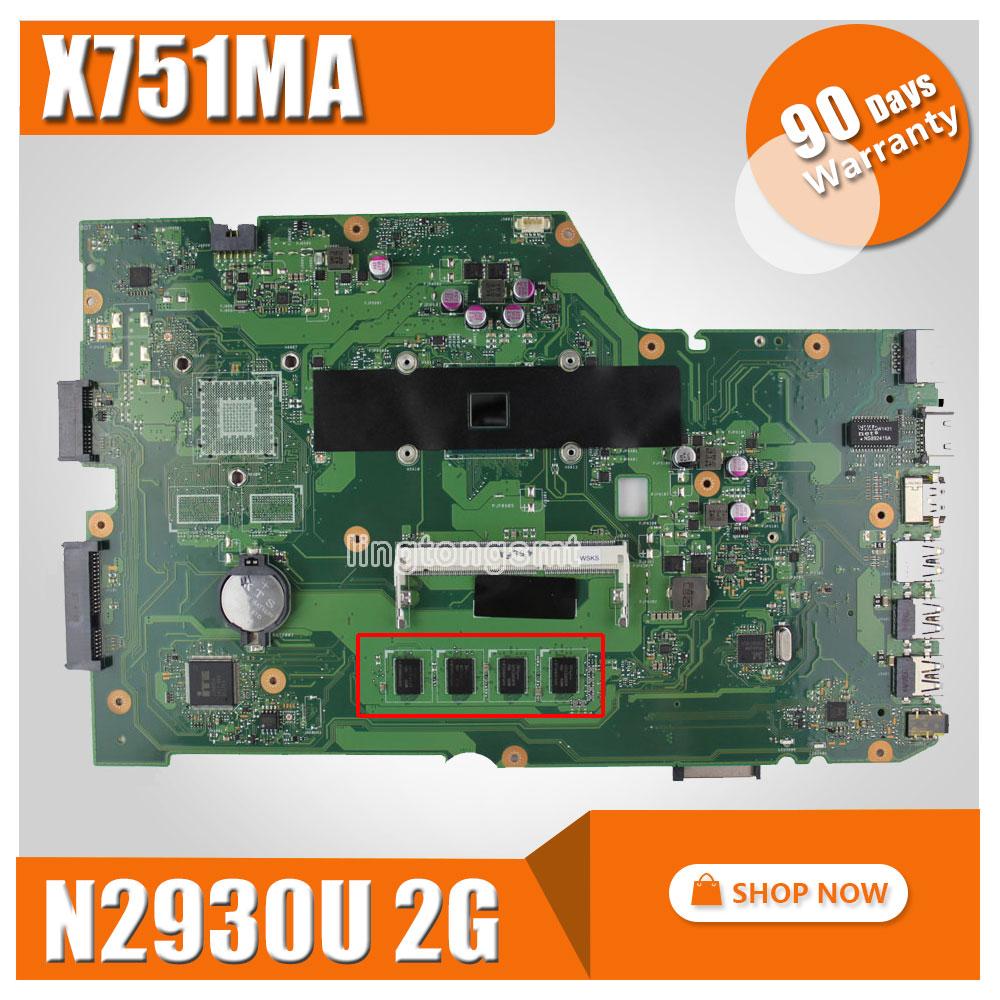 For ASUS k751M K751MA X751MA R752M R752MA Motherboard X751MD rev2.0 Mainboard processor N2930 2g memory Mainboard 100% Tested for asus k43sd laptop motherboard processor i3 8 memory 2g mainboard 100