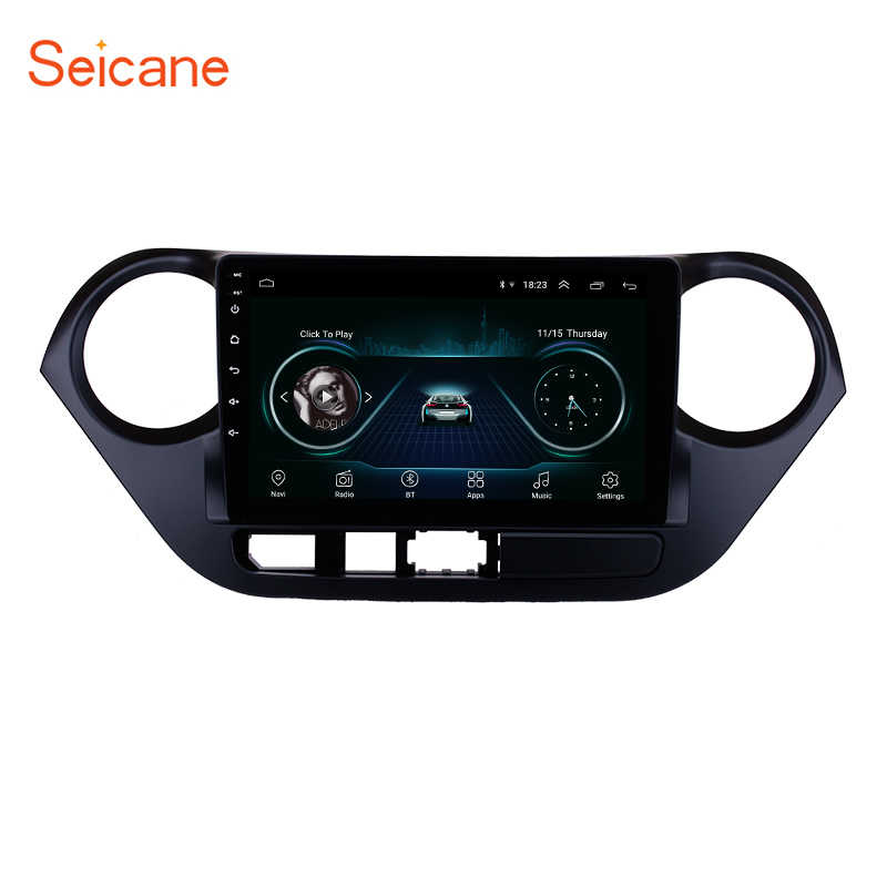Seicane Android 8.1 2Din Wifi GPS Head Unit Voor 2013 2014 2015 2016 HYUNDAI I10 Grand i10 RHD 9 inch 1080 P Auto Radio Dvd-speler