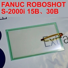 FANUC ROBOSHOT S-2000i 15B,30B Touch Panel for Machine Operation Panel FANUC CNC Repair,Free shipping
