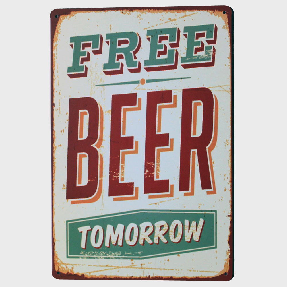 FREE BEER TOMORROW Tin Beer Vintage Sign Retro Plaque for Beverage in kitchen restaurant bar holiday decor LJ7-4 20x30cm A1