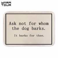 WARM TOUR Funny Doormats With Sign Ask Not For Whom The Dog Barks Soft Lightness Home