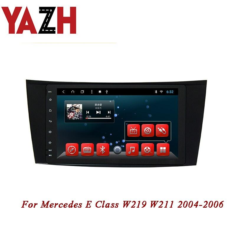 YAZH 1080*600 HD TFT LCD display 1 din autoradio For Mercedes E Class W219 W211 2004 2005 2006 android OS 2GB 32GB car head unit
