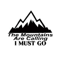 THE MOUNTAINS ARE CALLING I MUST GO DECALs Sticker Car Truck Bumper  Accessories Motorcycle Helmet Styling