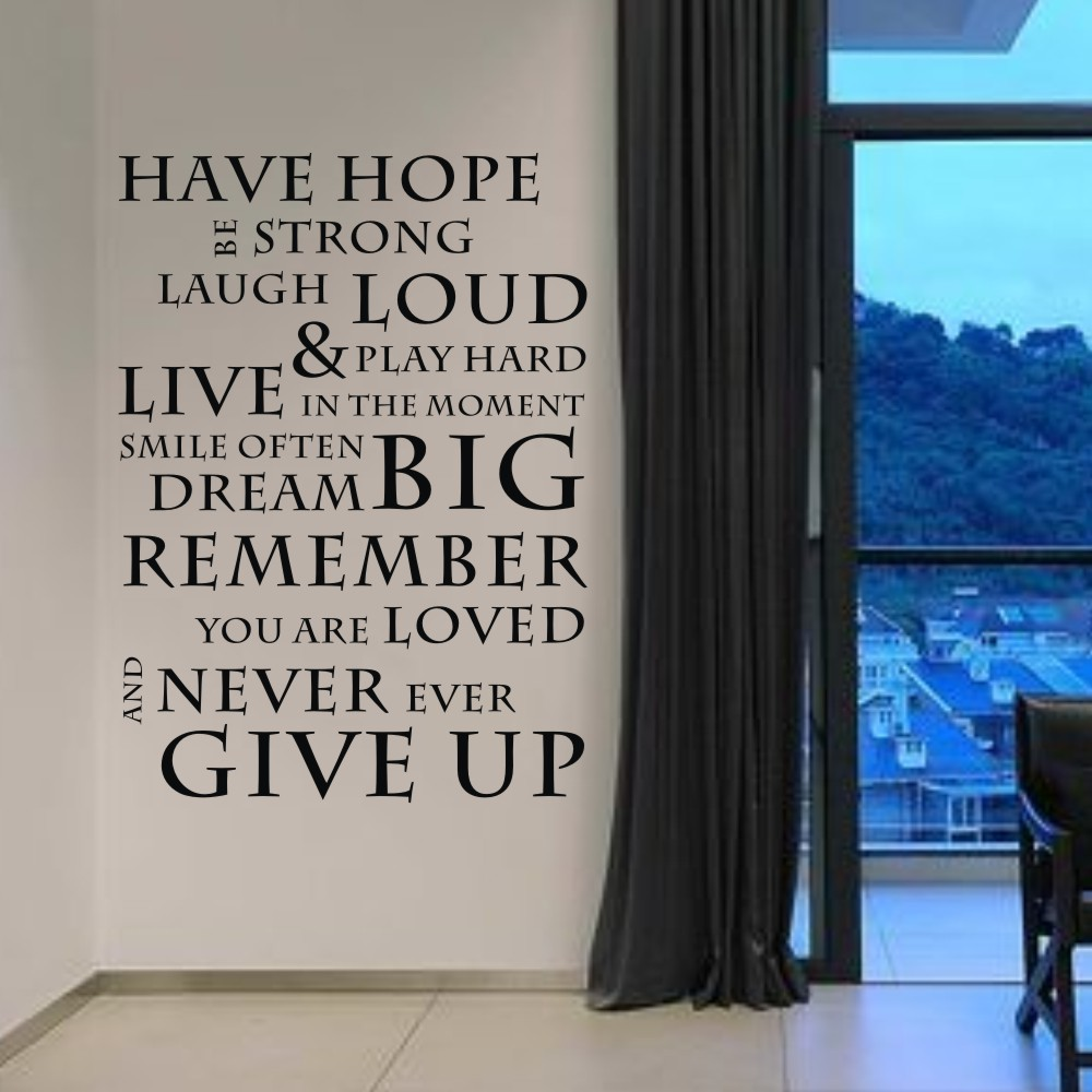 Quotes Never Give Up Have Hope Never Give Up Inspirational Wall Stickers Wall Decals