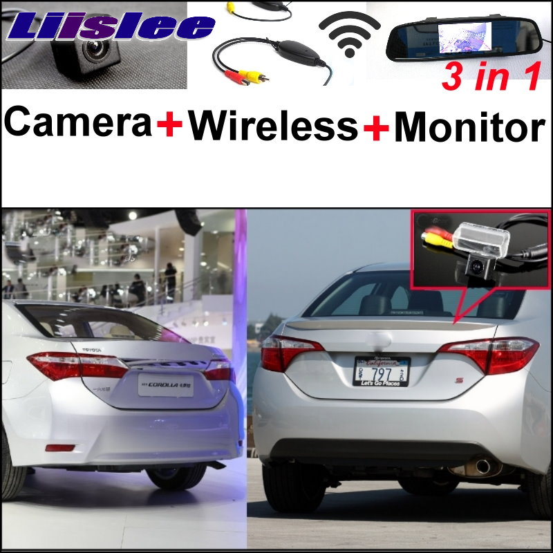 Liislee For TOYOTA Corolla E170 Levin 3 in1 Special Rear View Camera + Wireless Receiver + Mirror Monitor Easy Parking System