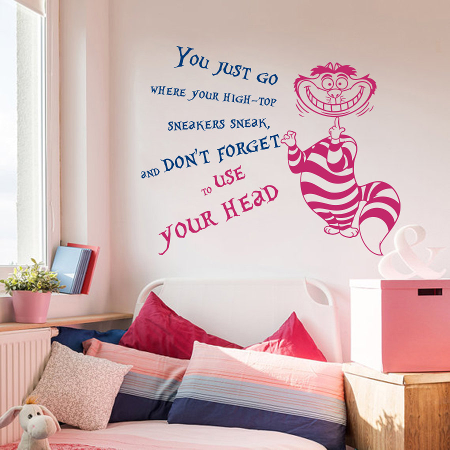 Home Decal Cheshire Cat Alice in Wonderland Wall Sticker Quote You Just Go Don't Forget To Use Your Head Vinyl Sticker M-77
