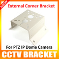 New Metal Outdoor/Indoor External Corner Bracket Mounting For Suitable For 7 inch IP PTZ Dome Camera or Heavy Camera