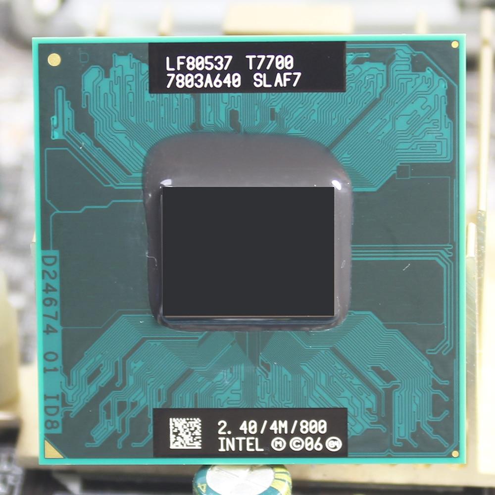 intel Core 2 Duo T7700 CPU 4M Cache 2.4GHz 800 Dual-Core Laptop notebook cpu processor 100% new core duo t7500 cpu 4m cache2 2ghz800mhz fsb dual core laptop processor for 965 chipset