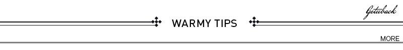 warmy tips