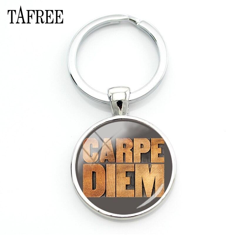TAFREE CARPE DIEM Keychain New  Fashion Letter Style Key Chain Women Men Girls Key Ring Car Metal Pendant Jewelry CD23