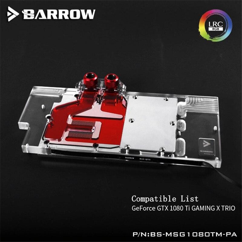 BS-MSG1080TM-PA Barrow Graphis Card Full Coverage gpu cooler for MSI Geforce GTX1080Ti GAMING X TRIO GPU Water Block accessory цена 2017