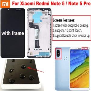 Image 1 - מקורי הטוב ביותר Xiaomi Redmi הערה 5 פרו LCD תצוגת מסך מגע Digitizer עצרת עם מסגרת עבור Redmi הערה 5 LCD snapdragon 636