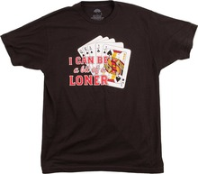 Cool T Shirts Designs Graphic O-Neck Short Sleeve Mens I Can Be A Bit Of Loner  Tees