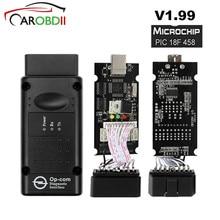 Супер сканер высокое качество OPCOM V1.70 V1.78 V1.99 для Opel диагностический сканер OP COM PIC18F458 CANBUS OP-COM OBD2