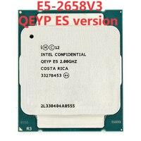 Intel Xeon сервер qeyp ES инженер образец E5 2658V3 qeyp 2,00 ГГц 30 м 105 Вт 12 CORE 24 потоков LGA 2011 V3 E5 2658 V3 процессор