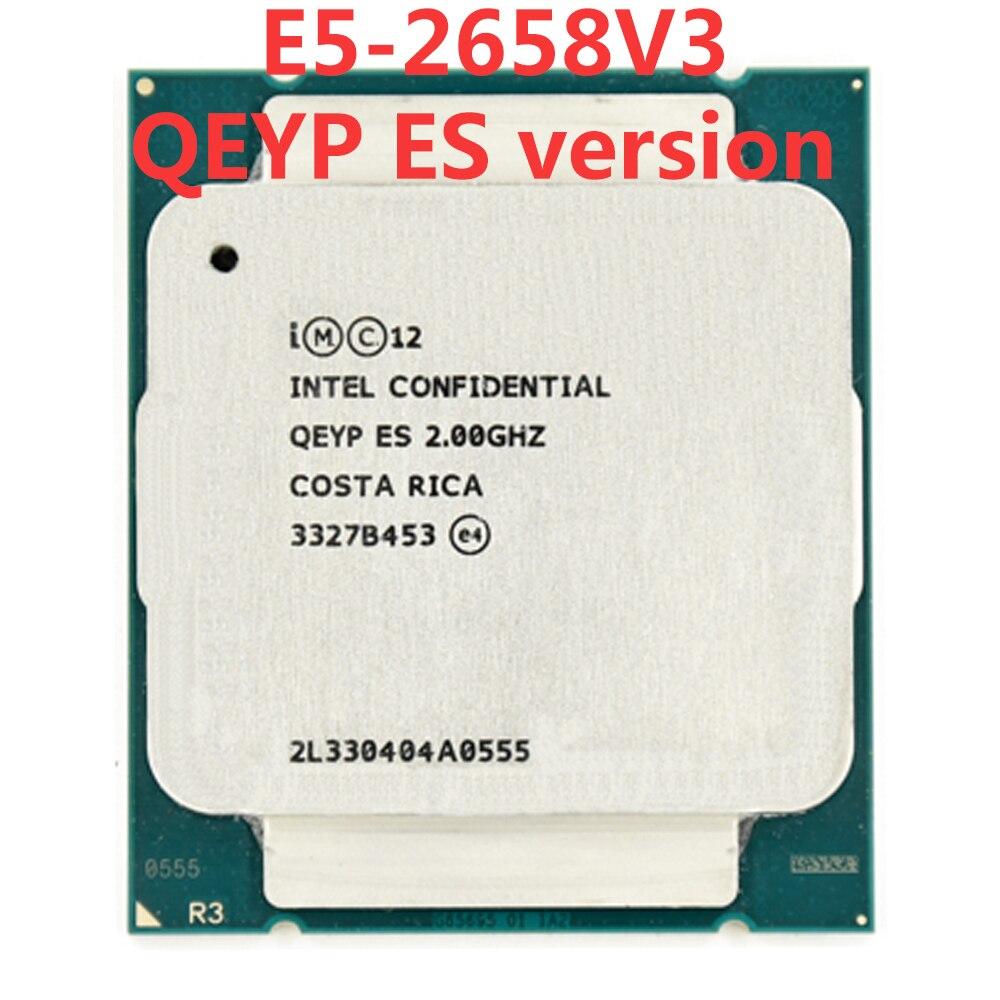Intel Xeon serveur QEYP ES ingénieur échantillon de E5-2658V3 QEYP 2.00 GHZ 30 M 105 W 12 CORE 24 fils LGA 2011 V3 E5 2658 V3 processeur