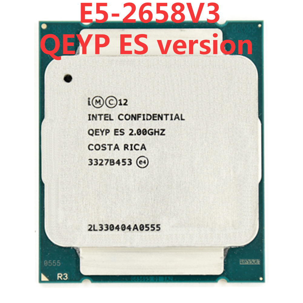Intel <font><b>Xeon</b></font> server QEYP ES engineer sample of E5-2658V3 QEYP 2.00GHZ 30M 105W 12 CORE 24 threads <font><b>LGA</b></font> <font><b>2011</b></font> V3 E5 2658 V3 processor image