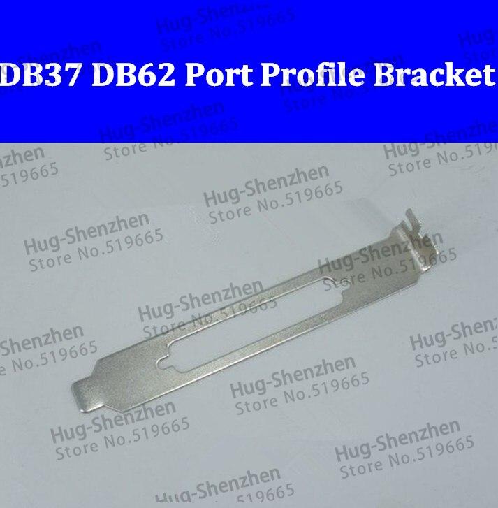 Alta Qualidade Pci-e Db62 Port Perfil Completo Suporte 100 Pçs – Lote Pci Db37