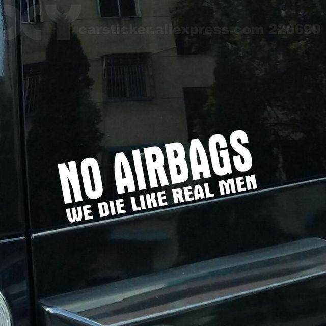 No airbags we die like real men bumper stickers funny vinyl decal for truck windows funny