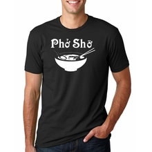 95c6bf98 Pho Sho Shirt Humor T-Shirt Funny T Shirt Tee Gift Present Foodie Soup  Vietnamese