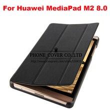 Смарт искусственная кожа Case обложка Для Huawei MediaPad M2 M2-801W M2-803L funda для Huawei M2 8.0 tablet protive кожи + экран протектор
