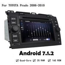 Car DVD Player GPS Navigation Android 7.1.2 Head Unit For Toyota Prado 2006-2010 Bluetooth GPS Multimedia Reversing Camera USB