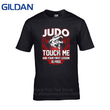 2017 Summer Brand Clothing  Funny Short Sleeve Mens Judo Touch Me And Your First Lesson Is Free T Shirt