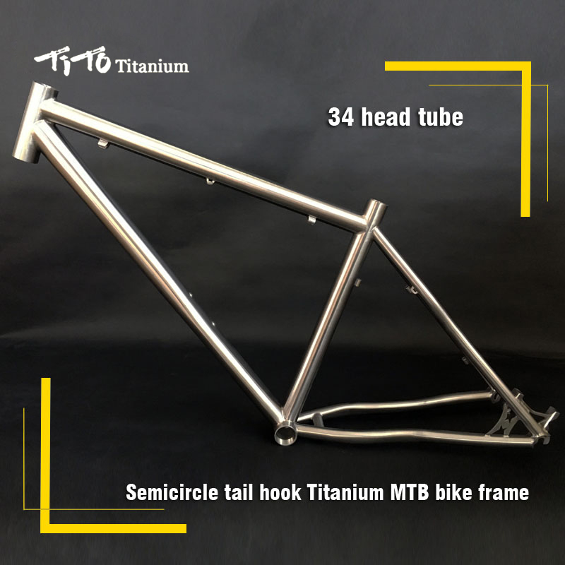 FREE SHIPPING !!! TiTo titanium mountain bike MTB frame 26 27.5 29er simi-circle A tail hook 34 head tube bicycle free shipping tito titanium mountain bike mtb frame 26 27 5 29er simi circle a tail hook 34 head tube